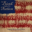 Birth of a Nation, The – score