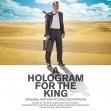 Hologram for the King, A