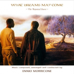 What Dreams May Come – rejected score
