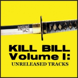 Kill Bill: Vol. 1 – Unreleased Tracks
