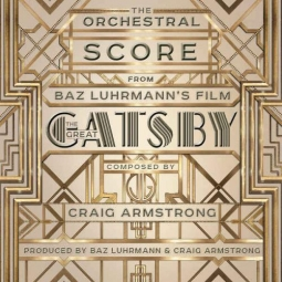 Great Gatsby, The – The Orchestral Score
